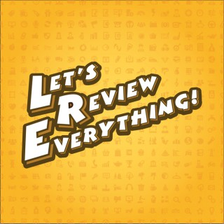 Let's Review Everything