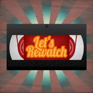 Let's Rewatch