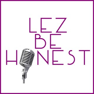 Lez Be Honest