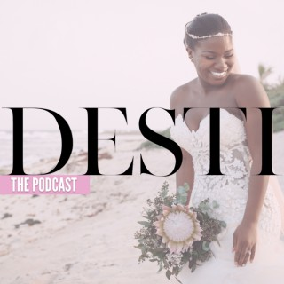 DESTI Guide to Destination Weddings Podcast   Liberating Brides, One Day at a Time