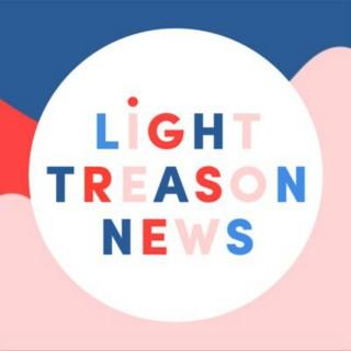 Light Treason News