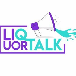 Liquor Talk