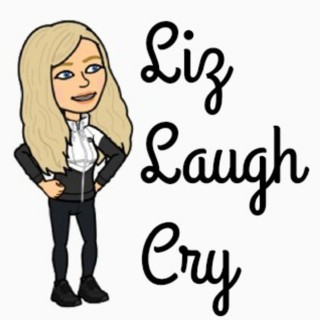 Liz Laugh Cry