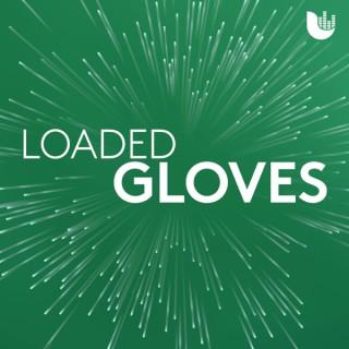 Loaded Gloves