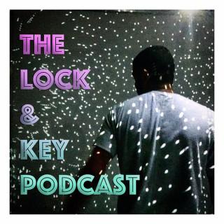 Lock & Key Podcast