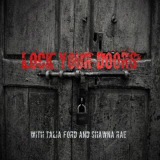 Lock Your Doors