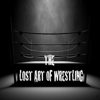 Lost Art of Wrestling