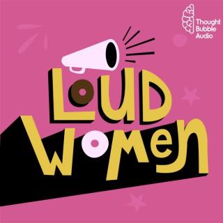 "Loud Women: A ""Shrill"" on Hulu Podcast"