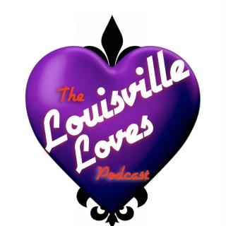 Louisville Loves Podcast