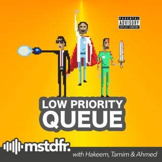 LPQ | The Low Priority Queue