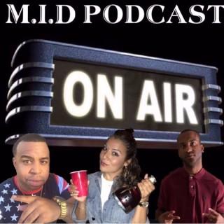 M.I.D Podcast