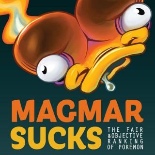 Magmar Sucks