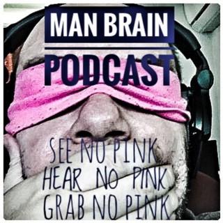 Man Brain Podcast