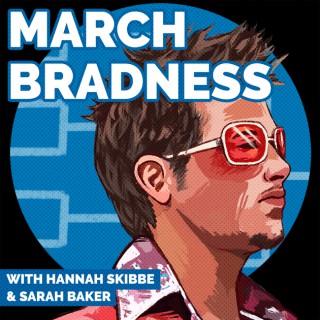 March Bradness