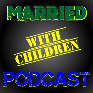 Married With Children Podcast – Horrorphilia