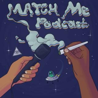 Match Me Podcast