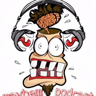 Mayhem Podcast