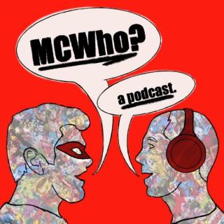 MCWho?