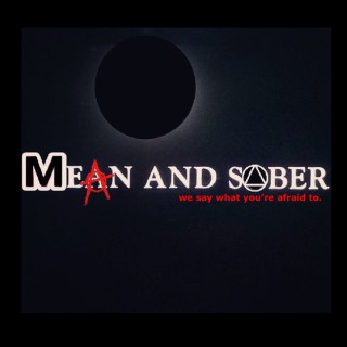 Mean and Sober