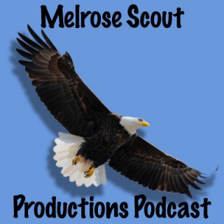 Melrose Scouting Productions Podcast