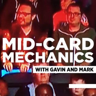 Mid-Card Mechanics