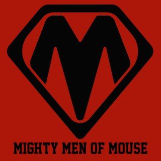 Mighty Men of Mouse