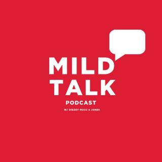 Mild Talk