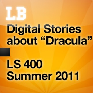 """Digital Stories about """"Dracula"""""""