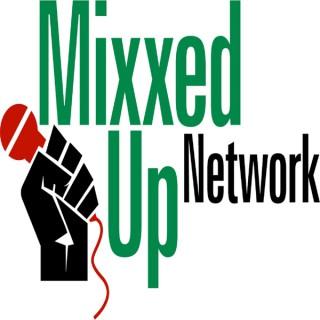 Mixxed Up Network