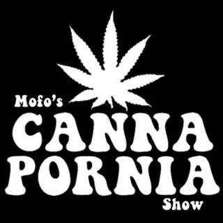 Mofo's CannaPornia Show