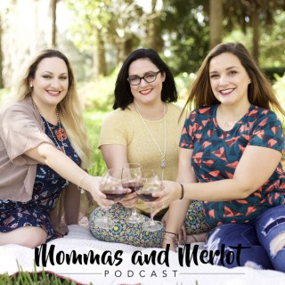 Mommas and Merlot Podcast