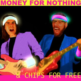 Money for Nothing — Chips for Free