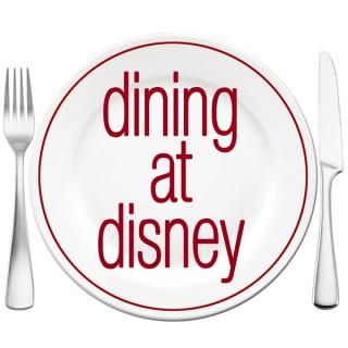 Dining at Disney Podcast