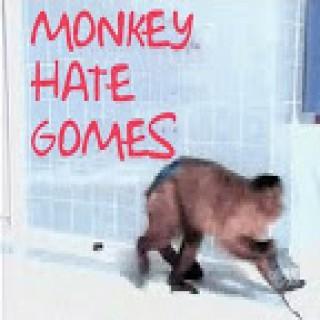 Monkey Hate Gomes