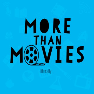 More than Movies