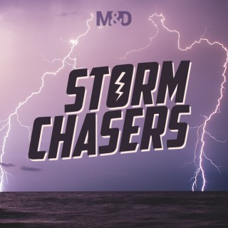 Morgan & Dom: Storm Chasers