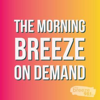 Morning Breeze On Demand