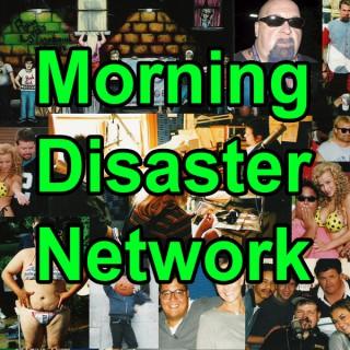 Morning Disaster Network
