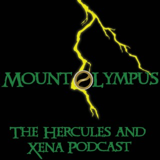 Mount Olympus - The Hercules and Xena Podcast