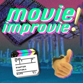 Movie Improvie: The Film Repair Podcast