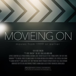 Movieing On - Movies from 1999 or Earlier