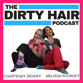 Dirty Hair