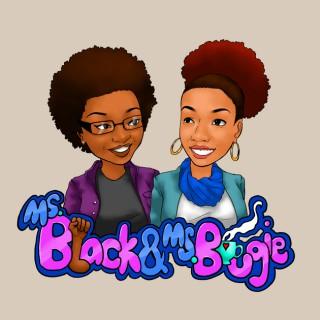 Ms. Black & Ms. Bougie