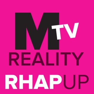 MTV Reality RHAP-up | The Challenge | AYTO from Rob has a Podcast