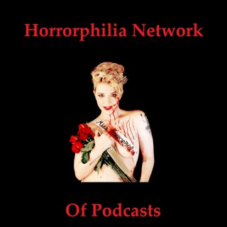 Much of Madness More of Sin Podcast – Horrorphilia