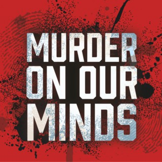 Murder on our Minds