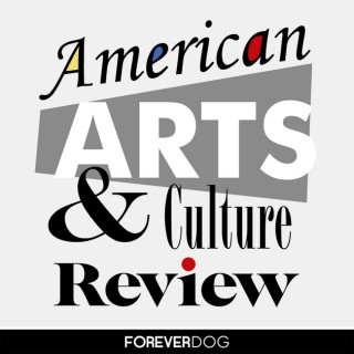 American Arts & Culture Review with Clay Tatum and Whitmer Thomas