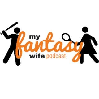 My Fantasy Wife