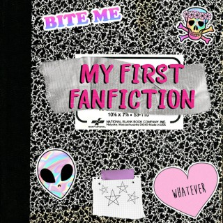 My First Fanfiction