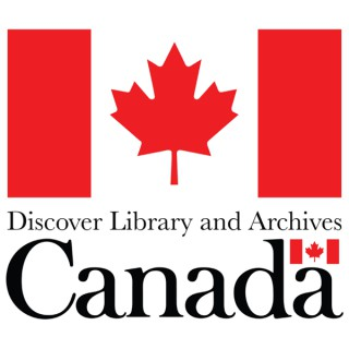 Discover Library and Archives Canada: Your History, Your Documentary Heritage